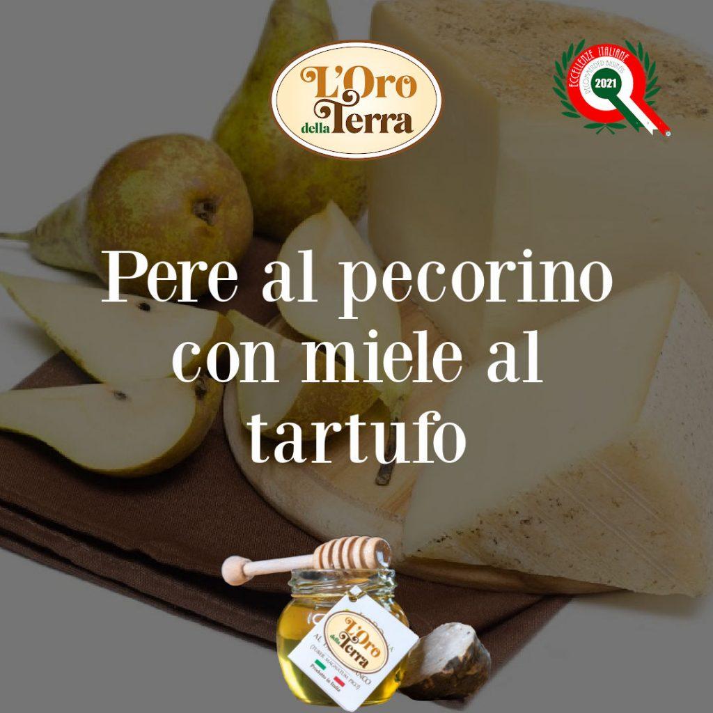 Pere, pecorino e miele al tartufo