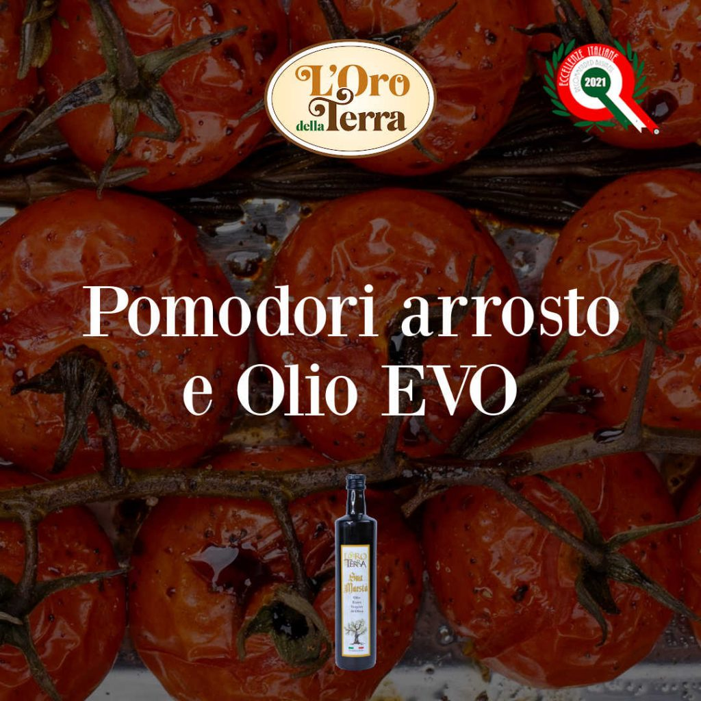 pomodori arrosto e olio evo